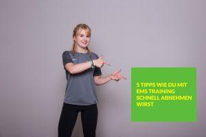 5 Tipps wie DU mit EMS-Training schnell abnehmen wirst